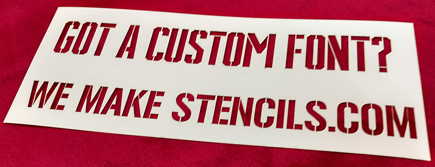 We Make Custom Stencils! - Buy Stencils Made To Your